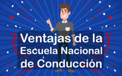 Ventajas de la Escuela Nacional de Conducción (ENC)